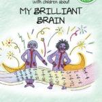 My brilliant brain